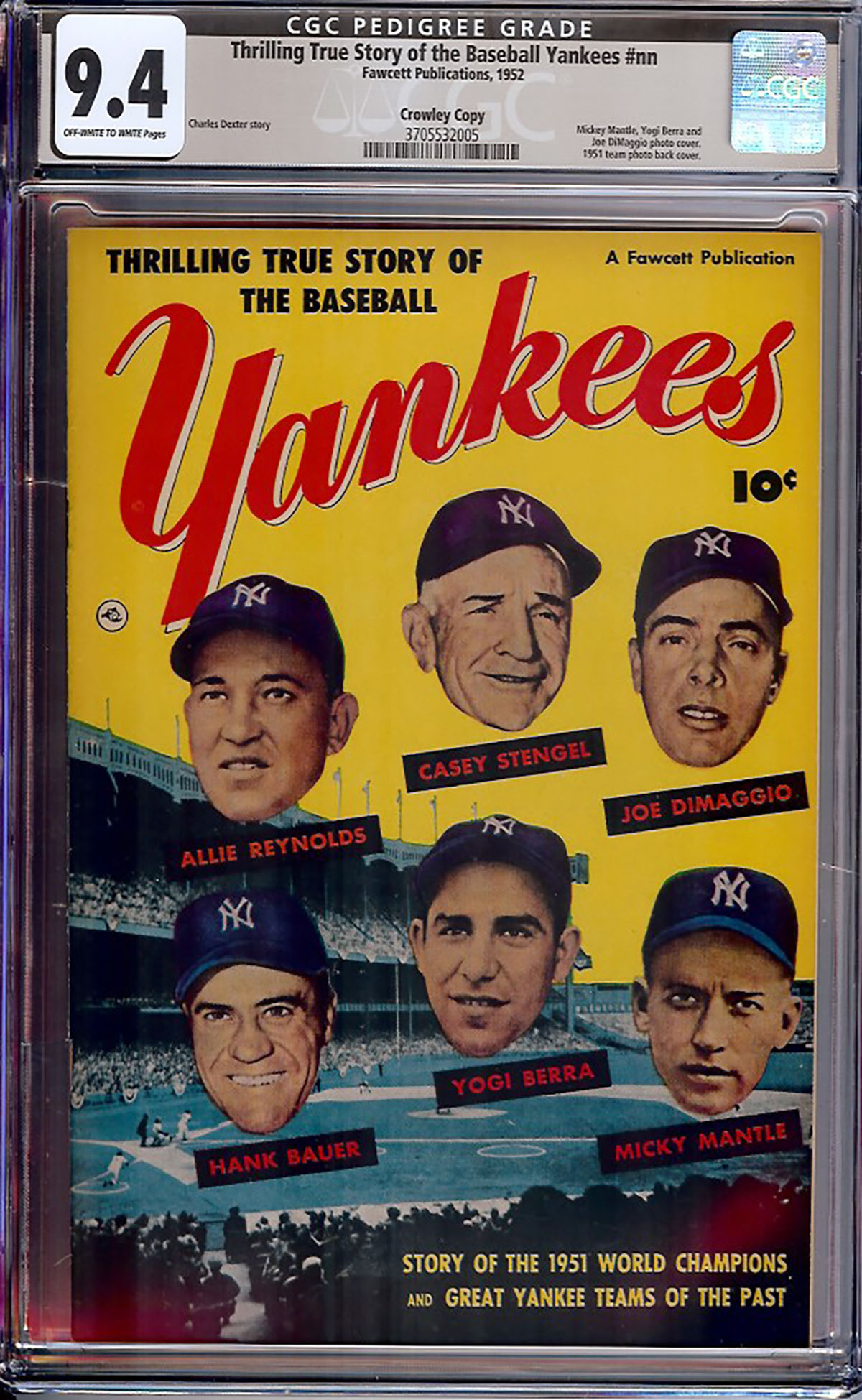 Thrilling True Story of the Baseball Yankees #1 CGC 9.4 ow/w Crowley Copy