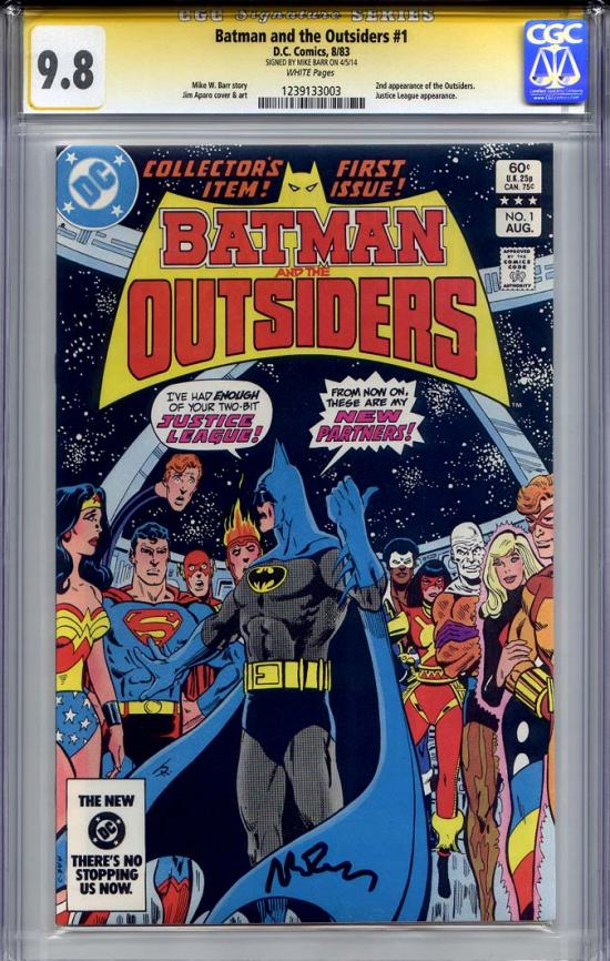 Batman and the Outsiders #1 CGC 9.8 w CGC Signature SERIES